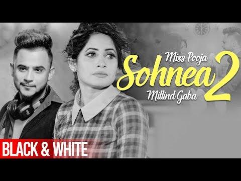 Sohnea 2 (Official B&WVideo)   Miss Pooja Ft Millind Gaba   Latest Punjabi Songs 2020