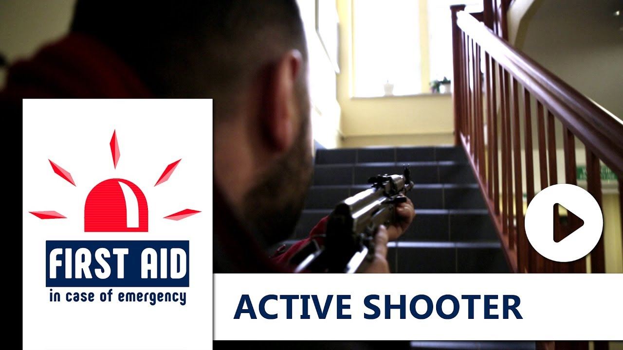 FIRST AID: ACTIVE SHOOTER
