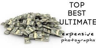 Top | Best | Ultimate 5 Expensive Photographs of all time