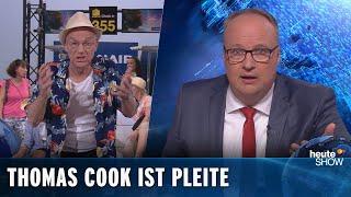 Thomas Cook ist pleite! Was wird aus den deutschen Urlaubern? | heute-show vom 27.09.2019