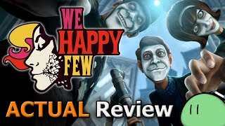 We Happy Few (ACTUAL Game Review) [PC]