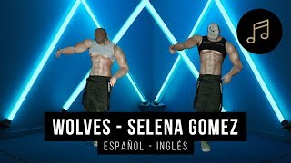 Wolves - Selena Gomez ft  Marshmello | Letra en Español e Inglés