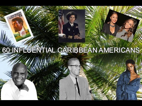 60 Influential Caribbean Americans | CAHM EPISODE 2