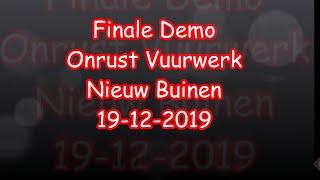Finale Demo Onrust vuurwerk Nieuw Buinen 2019