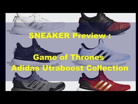 Adidas Ultraboost Game Of Thrones Collection Preview Youtube