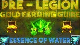 7.0.3 Pre-LEGION|10k-20k GOLD PER HOUR[Essence of Water!]