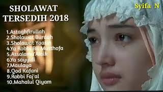 SHOLAWAT SYAHDU SEDIH BIKIN NANGIS TERBARU 2018