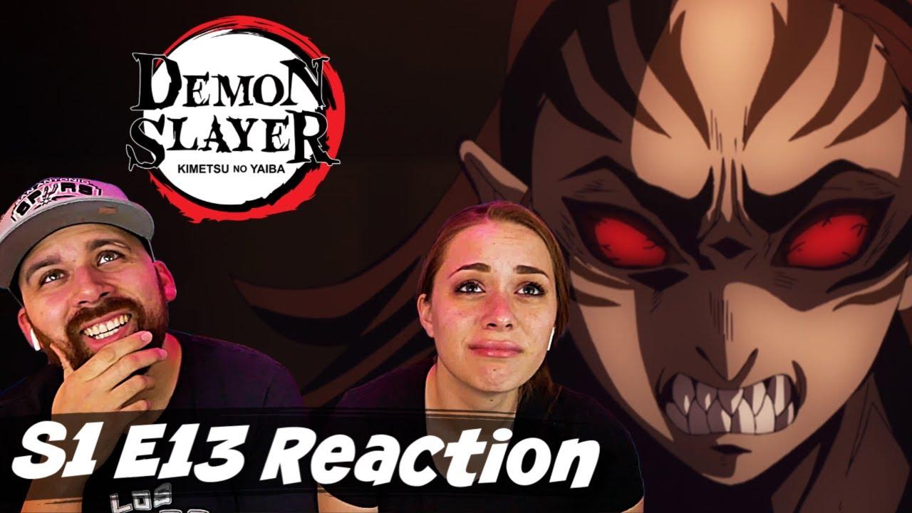 "Demon Slayer S1 E13 ""Something More Important Than Life"" Reaction! - Demon Slayer: Kimetsu no Yaiba"
