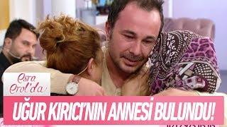 Uğur Kırıcı'nın annesi bulundu - Esra Erol'da 29 Kasım 2017