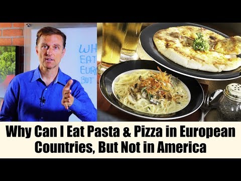 why-can-i-eat-pasta-&-pizza-in-european-countries,-but-not-in-america