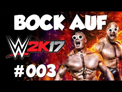 Er nimmt mich zwischen die Beine?! 💪 WWE 2K17 Wrestling #003 |Bock aufn Game?