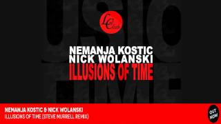 Nemanja Kostic & Nick Wolanski - Illusions of Time (Steve Murrell Remix) PREVIEW!