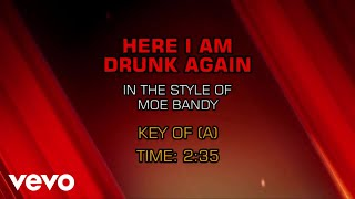 Moe Bandy - Here I Am Drunk Again (Karaoke)