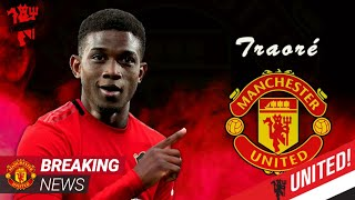 CONFIRMED Manchester United agree cautiously optimistic over Amad Traore deal transfer deadline day