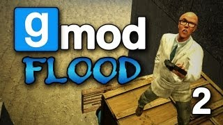 My Lonesome Log! (Gmod Flood #2)