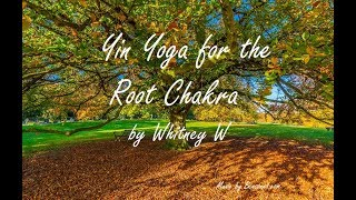 Yin Yoga For the Root Chakra (30 Minutes)