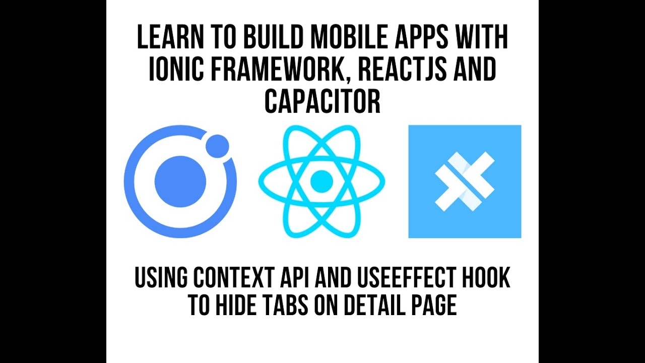 Learn to Build Mobile Apps With Ionic Framework, ReactJS and Capacitor: Hiding Tabs on Detail Page
