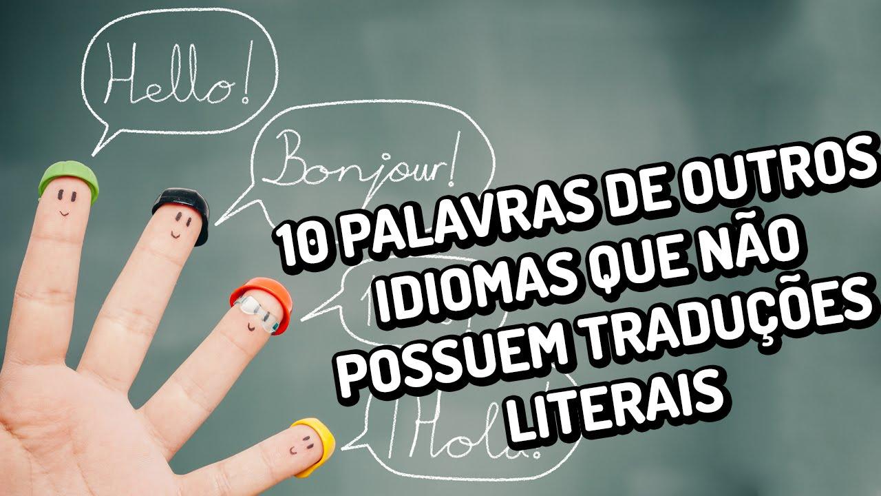 10 palavras de outros idiomas que não possuem traduções literais