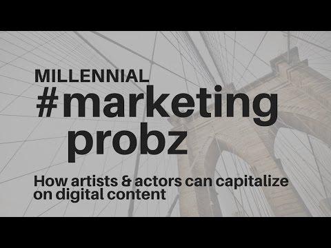 #MarketingProbz (04): How to capitalize on digital content as an artist/actor (Matt Rodin guest)