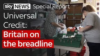 Special Report: Universal Credit: Britain on the breadline