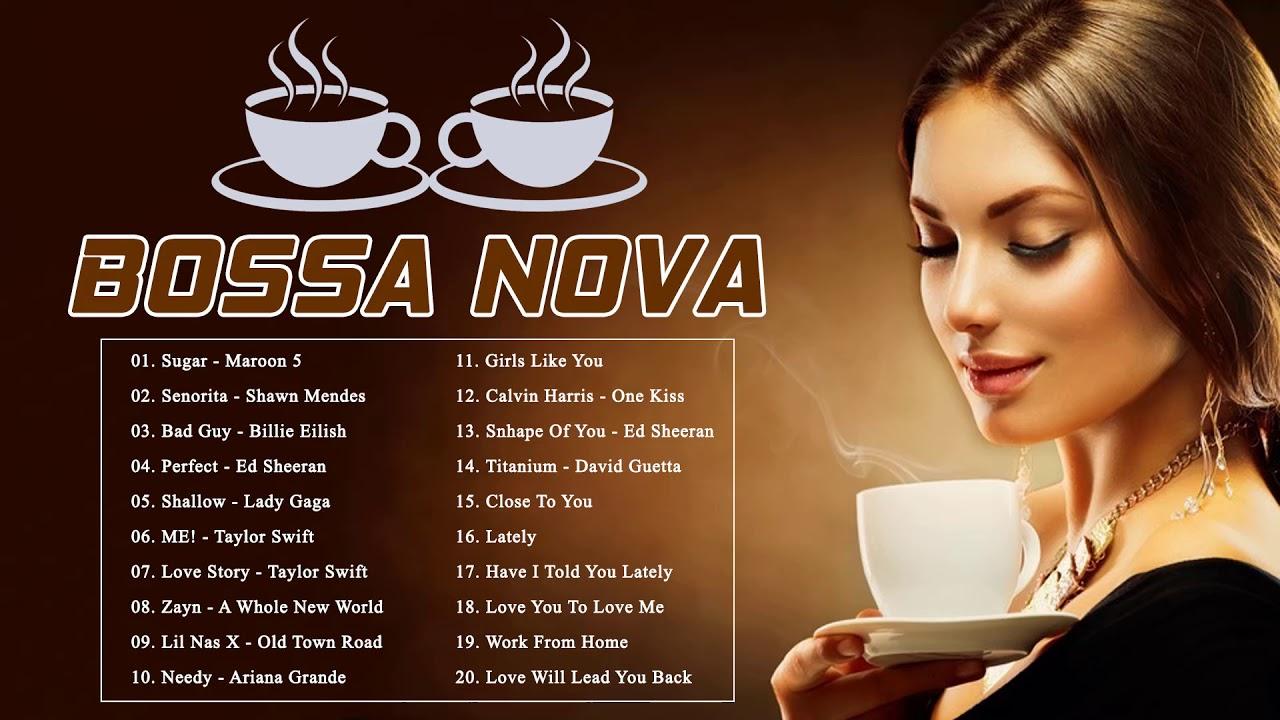 Bossa Nova Songs Playlist 2020   Bossa Nova Covers of Popular Songs 2020 - YouTube