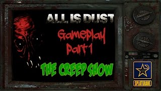 All Is Dust Gameplay (Part 1)