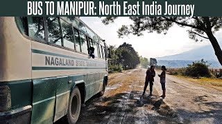 Bus To Manipur | Traveling To Imphal In Nagaland State Transport | Amazing Manipur Vlog