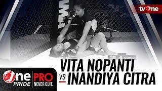 Video [HD] One Pride MMA #3: Vita Nopanti VS Inandiya Citra - Woman Strawweight Tournament Fight download MP3, 3GP, MP4, WEBM, AVI, FLV September 2018