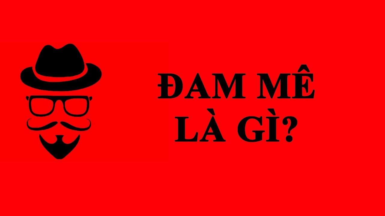 dam-Me-La-Gi