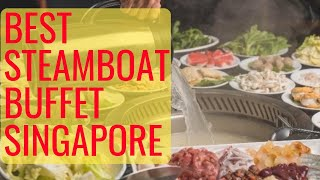 Best Steamboat Buffet Singapore - Singapore Best Buffet | Steamboat Buffet | Buffet