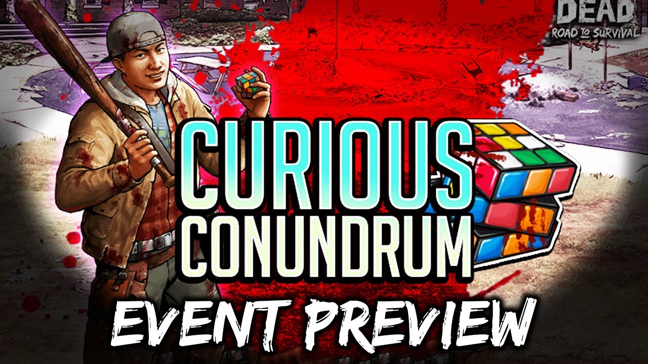 TWD RTS: Curious Conundrum, Multi Week Event Preview - The Walking Dead: Road to Survival