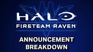 Halo: Fireteam Raven - Announcement Breakdown