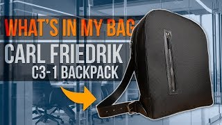 What's In My Bag Ep. 9 - Carl Friedrik C3-1 Backpack Review