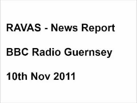 RAVAS - News Report BBC Radio Guernsey - 10th Nov 2011