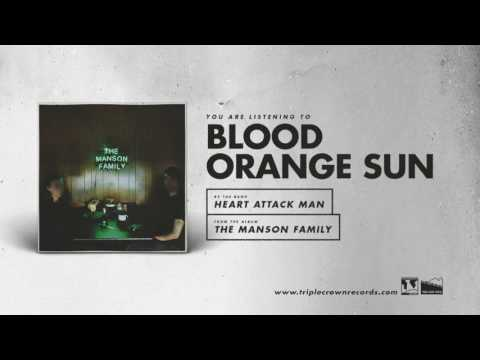 "Heart Attack Man - ""Blood Orange Sun"" (Official Audio)"