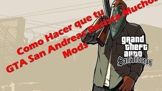 Como Hacer que GTA San Andreas Resista Muchos Mods