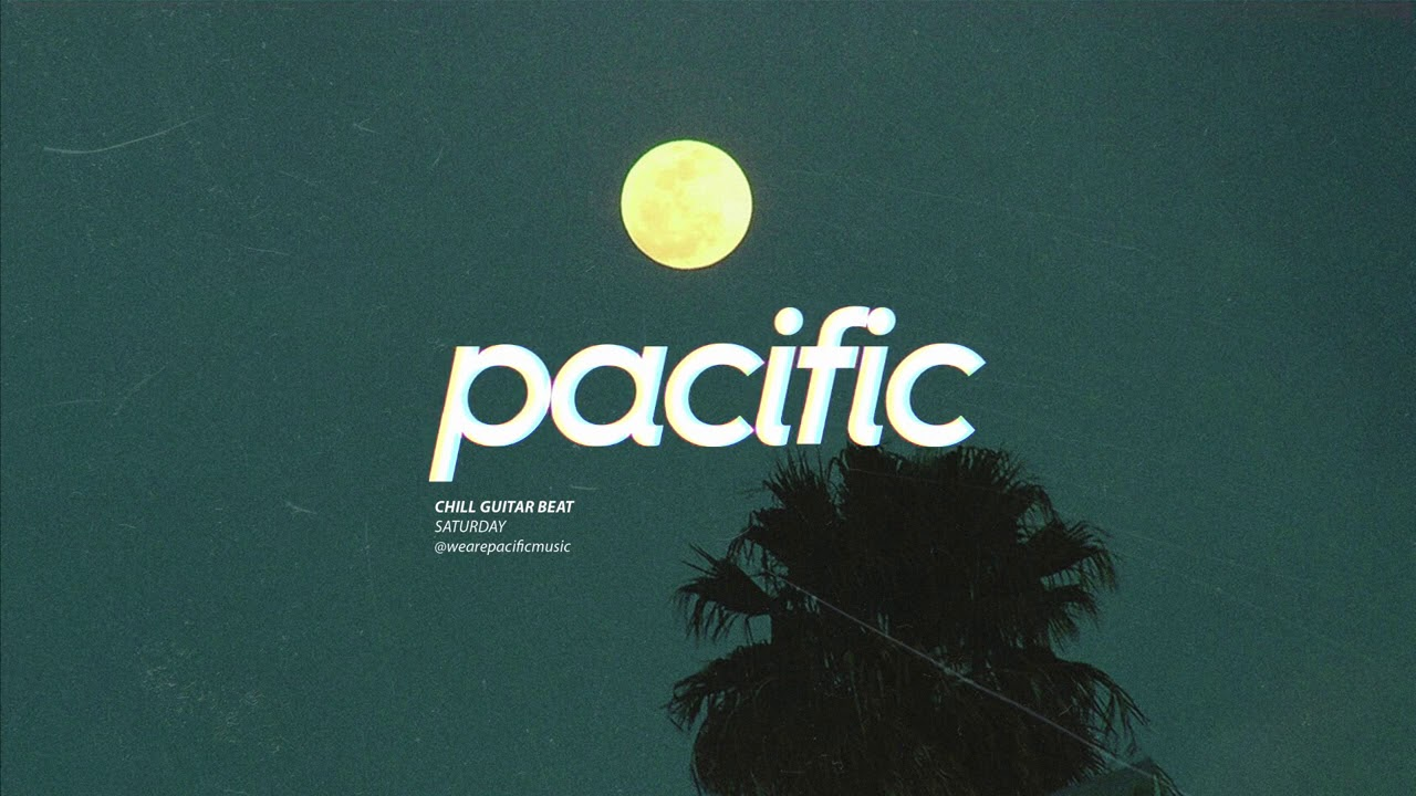 """Chill Guitar Type Beat - """"Saturday"""" (Prod. Pacific x visionaryjeremy)"""
