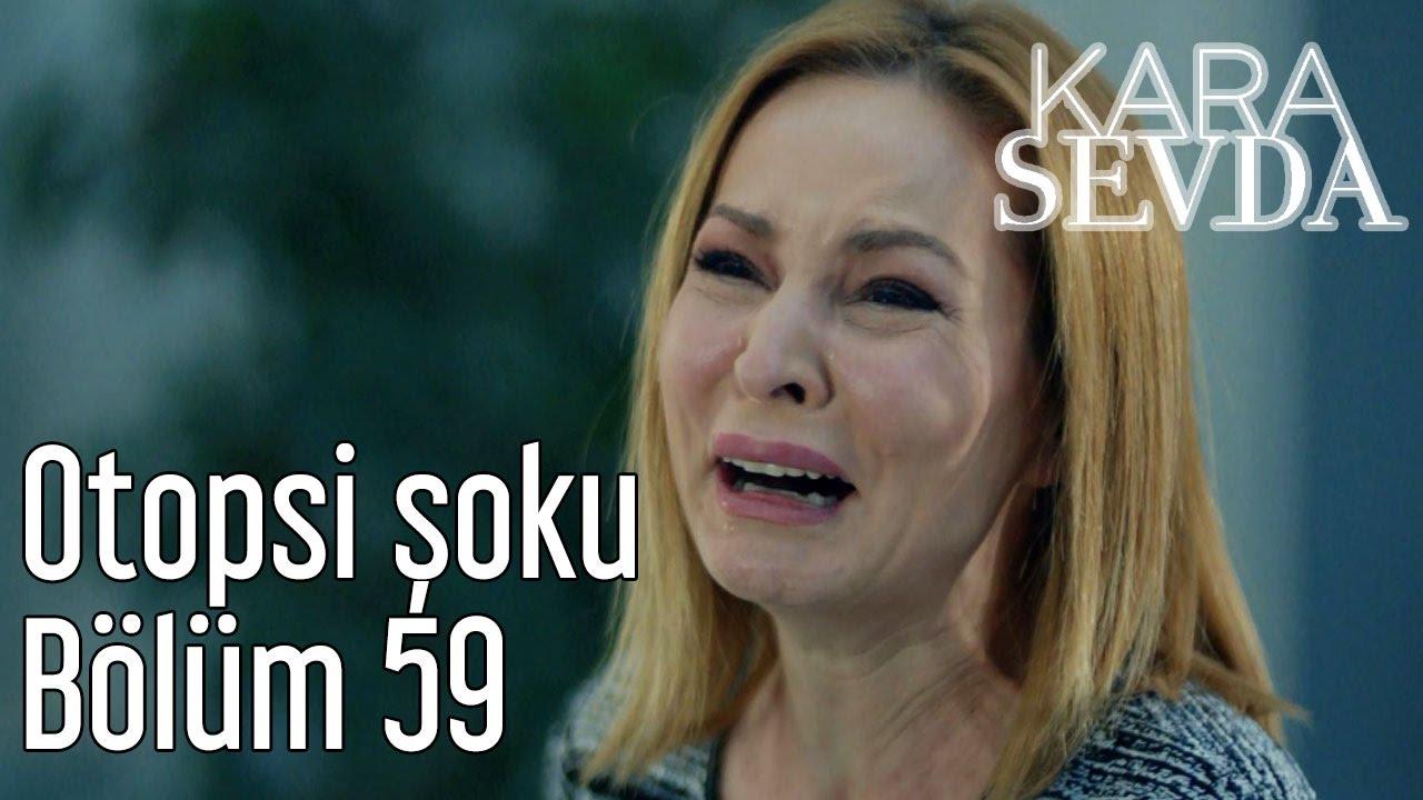 Kara Sevda 59. Bölüm - Otopsi Şoku