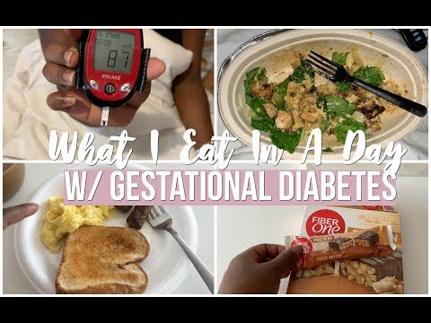 WHAT I EAT IN A DAY W/ GESTATIONAL DIABETES