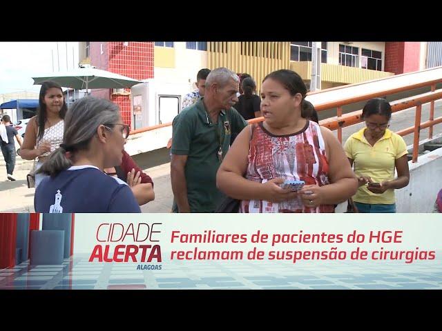 Familiares de pacientes do HGE reclamam de suspensão de cirurgias ortopédicas
