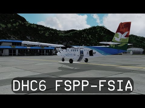 Prepar3d V4.1 - Air Seychelles DHC6-300 Twin Otter - Praslin to Seychelles Intl. (FSPP-FSIA)