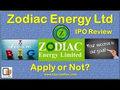 Zodiac Energy ltd IPO Date | Zodiac Energy IPO Review | Quriousbox