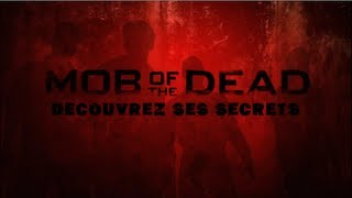 [Black-Ops 2 - Mob Of The Dead] Trucs, Astuces & Secret - on vous dit TOUT !
