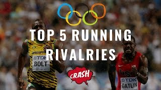 TOP 5//RUNNING RIVALRIES