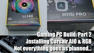 Gaming PC Part 2: DRAMATIC RGB & AIO Watercooling Upgrade Unboxing & Build