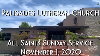 PLC All Saints Sunday Service 11.1.20