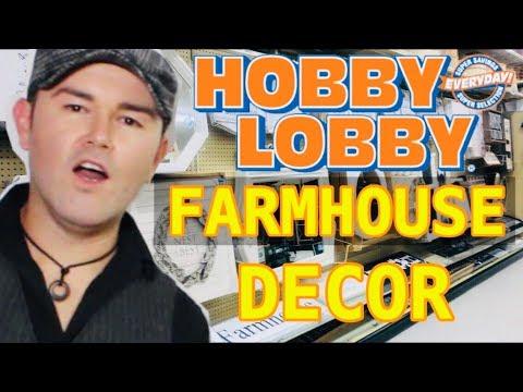 Is Farmhouse Style Home Decor Still Popular For Spring 2019 ? /  Hobby Lobby Shopping Trip