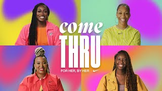 Money Moves with A'ja Wilson, Shelly Bell & Olamide Olowe (E1) | Come Thru | Nike