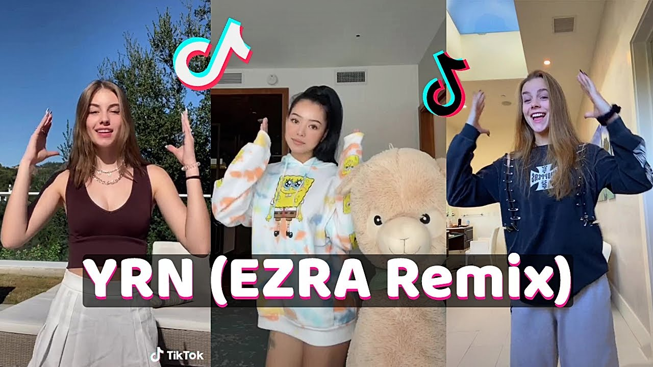Download YRN (EZRA Remix) TikTok Dance Challenge Compilation