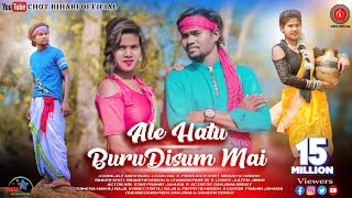 New Ho Song 2021    Ale Hatu Buru Disum Mai    Singer Chot bihari    Kol Pramin Jamuda